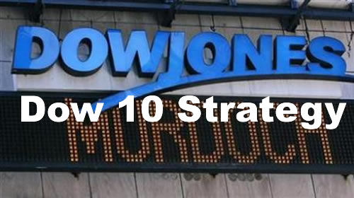 The Dow 10 Strategy